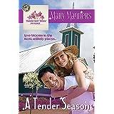 A Tender Season (Diamond Knot Dreams Book 0)