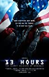 "13 Hours: The Secret Soldiers of Benghazi - Movie Poster (2016), Size 12 x 18"" Inches , Glossy Photo Paper (Thick 8mil) - John Krasinski, James Badge Dale"