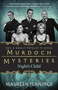 Night's Child: A Detective Murdoch Mystery (Murdoch Mysteries Book 5)