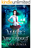 Magic and Misconduct: A Paranormal Academy Bully Romance (Sleepy Hollow Academy Book 1)
