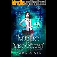 Magic and Misconduct: A Paranormal Academy Bully Romance (Sleepy Hollow Academy Book 1)
