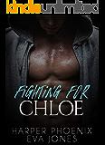 Fighting for Chloe