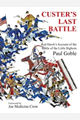 Custer's Last Battle: Red Hawk's Account of the Battle of the Little Bighorn Kindle Edition