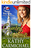 Country Courtship: A Western Romantic Comedy (The Texas Two-Step Series Book 4)
