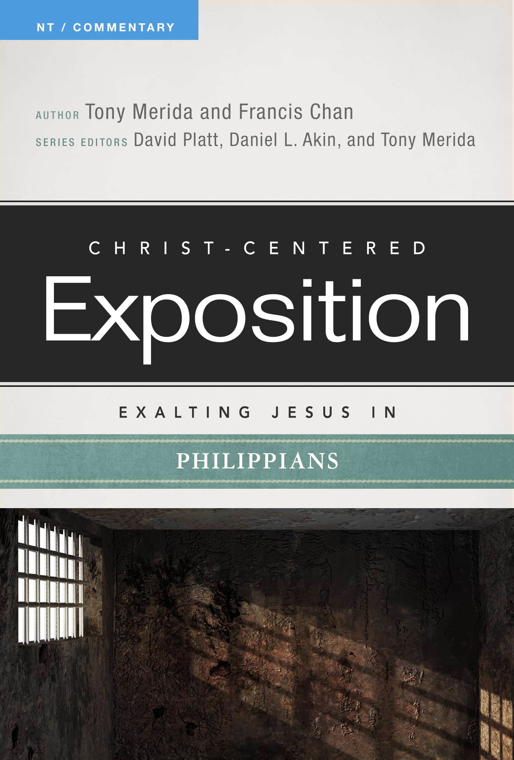 Exalting Jesus In Philippians  Christ Centered Exposition NT   Commentary