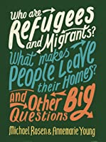 Who Are Refugees And Migrants? What Makes People