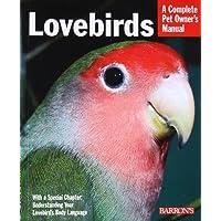 Lovebirds (Complete Pet Owner's Manual)