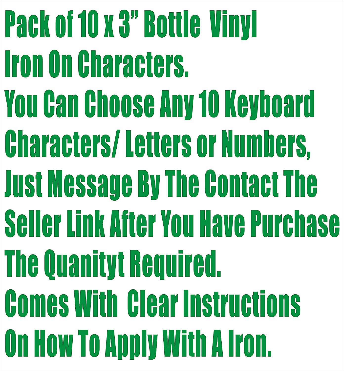 Letters or Numbers Vinyl Printing Two Inch Bottle Green Iron On Characters