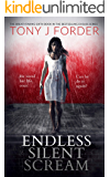 Endless Silent Scream (DI Bliss Book 6)