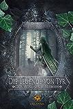 Der Weg nach Aeswyn (Die Legende von Tyr 1)