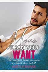 More Than You Want: Millionaire's Marriage of Convenience Kindle Edition