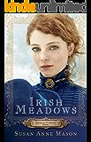 Irish Meadows (Courage to Dream Book #1)