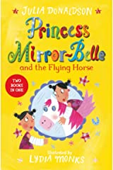 Princess Mirror-Belle and the Flying Horse: Princess Mirror-Belle Bind Up 3 Kindle Edition