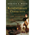 Revolutionary Characters: What Made the Founders Different (English Edition)