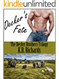 Decker's Fate (The Decker Brothers Trilogy Book 1)