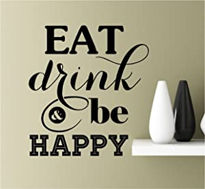Southern Sticker Company Eat Drink and be Happy Vinyl Wall Art Inspirational Quotes Decal Sticke