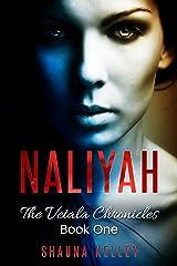 Naliyah (The Vetala Chronicles Book 1)