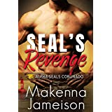 SEAL's Revenge (Alpha SEALs Coronado Book 4)