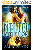 Melted By The Lion