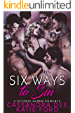 Six Ways to Sin:  A Reverse Harem Romance