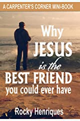 Why Jesus is the Best Friend You Could Ever Have