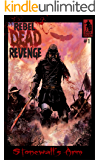 Rebel Dead Revenge #1: Stonewall's Arm