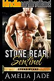 Stone Bear: Sentinel (Stone Bears Book 1)