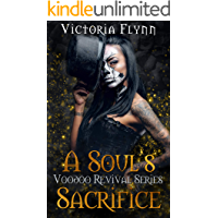 A Soul's Sacrifice (Voodoo Revival Series Book 1)