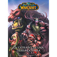 World of Warcraft: Un extraño en una tierra extraña