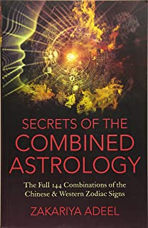 The New Astrology: A Unique Synthesis of the World's Two Great