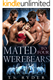 Mated to Four Werebears: A Paranormal Reverse Harem Romance (Bear Shifter Island Book 1)