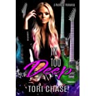In Too Deep: A Rockstar Reverse Harem (Forever Our Girl Book 3)