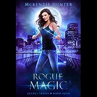 Rogue Magic (Legacy Series Book 4) (English Edition)
