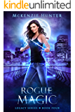 Rogue Magic (Legacy Series Book 4)