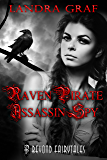 Raven, Pirate, Assassin, Spy: Beyond Fairytales series