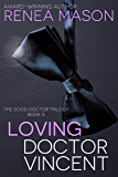 Loving Doctor Vincent: The Good Doctor Trilogy Book #3