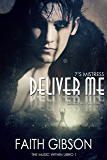 Deliver Me: Edizione Italiana (The Music Within Vol. 1)