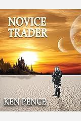 Novice Trader Kindle Edition