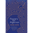 Flowers For Algernon: A Modern Literary Classic (S.F. MASTERWORKS) (English Edition)