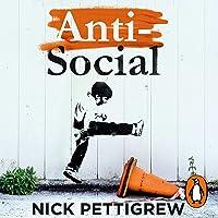 Anti-Social: The Secret Diary of an Anti-Social Behaviour Officer