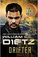 Drifter (Pik Lando Book 1) Kindle Edition