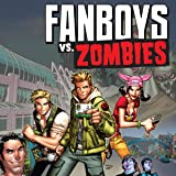 Fanboys vs. Zombies (Issues) (20 Book Series)