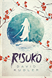 Risuko: A Kunoichi Tale (Teen Historical Adventure) (Seasons of the Sword Book 1)