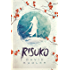 Risuko: A Kunoichi Tale (Teen Historical Adventure) (Seasons of the Sword Book 1)