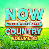 NOW Country Vol. 13