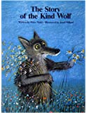 The Story of the Kind Wolf