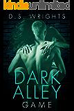Dark Alley: Game (Dark Alley Season One Book 5)
