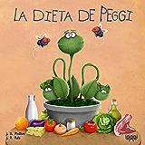 La dieta de Peggi (Spanish Edition)