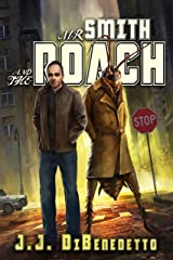 Mr. Smith and the Roach Kindle Edition