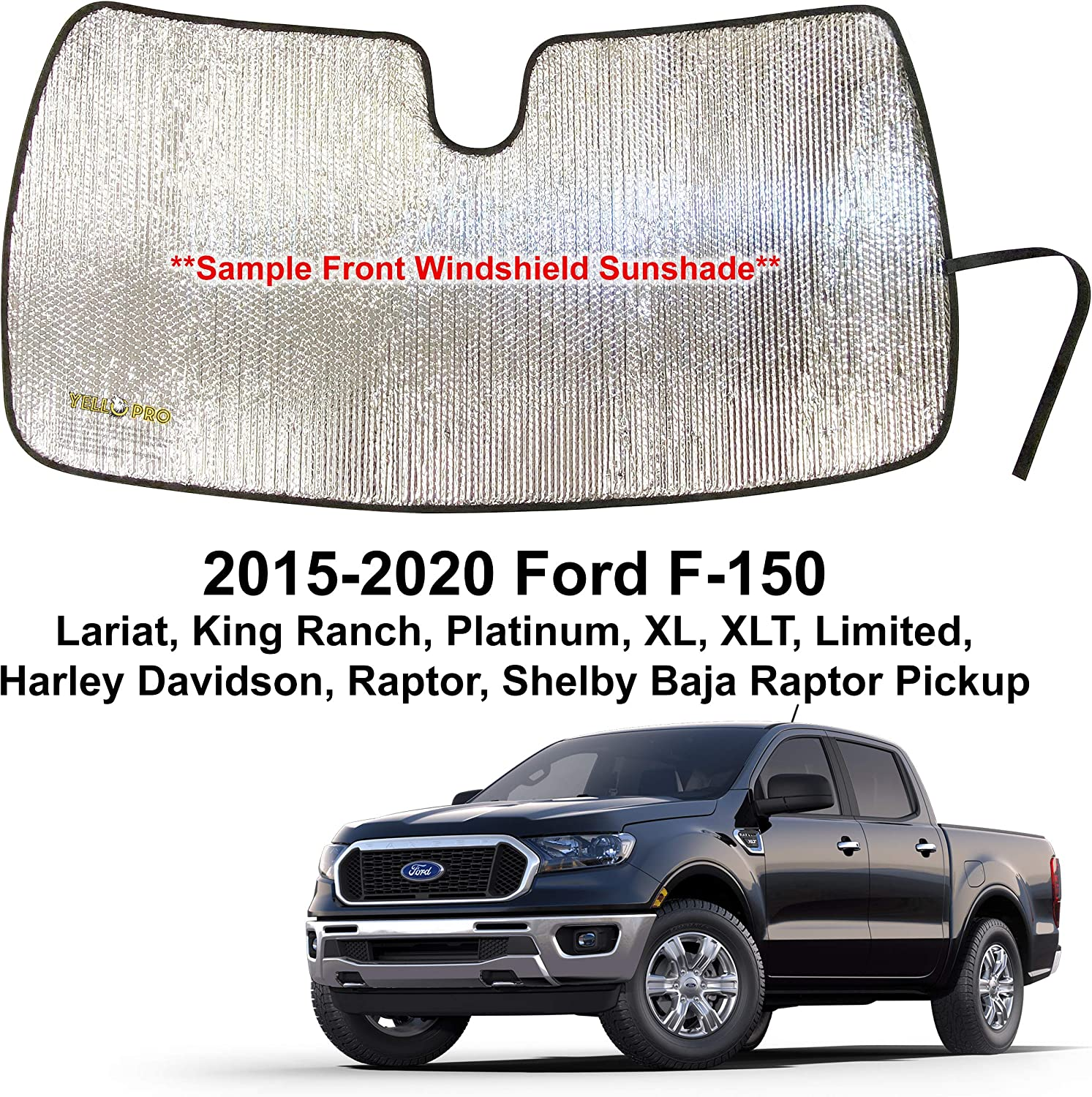 Platinum XL XLT Limited Raptor Shelby Baja Pickup YelloPro Custom Fit Automotive Reflective Front Windshield Sunshade Accessorie for 2015 2016 2017 2018 2019 2020 Ford F-150 F150 Lariat King Ranch